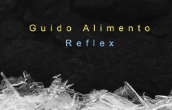 Guido Alimento - Reflex Made4Art