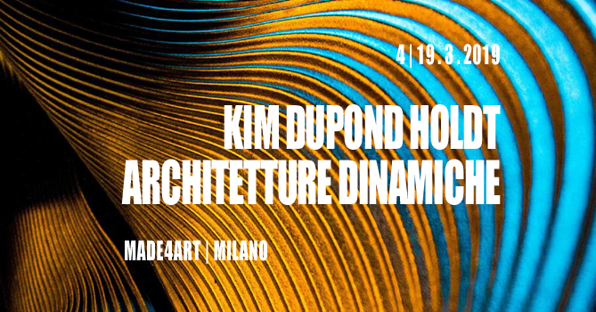kim-dupond-holdt-architetture-dinamiche-made4art-1